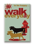 12 Ways to Be Happy...Walk Everyday, Fridge Magnet