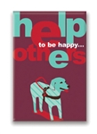 12 Ways to Be Happy...Help Others, Fridge Magnet