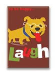 12 Ways to Be Happy...Laugh, Fridge Magnet