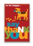 12 Ways to Be Happy...Say Thank You, Fridge Magnet
